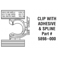 CLIP including ADHESIVE & SPLINE ‐ 5898‐000